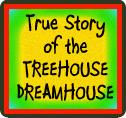 Dreamhouse Tree House