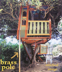End view Taj Mahal Treehouse, showing brass fireman's pole